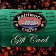 Baltimore Coffee Gift Card